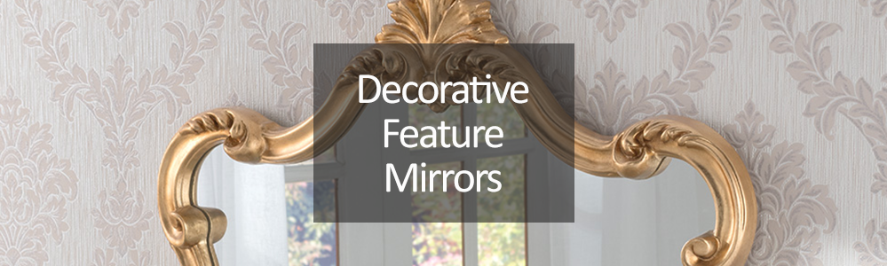 Decorative Feature Mirrors