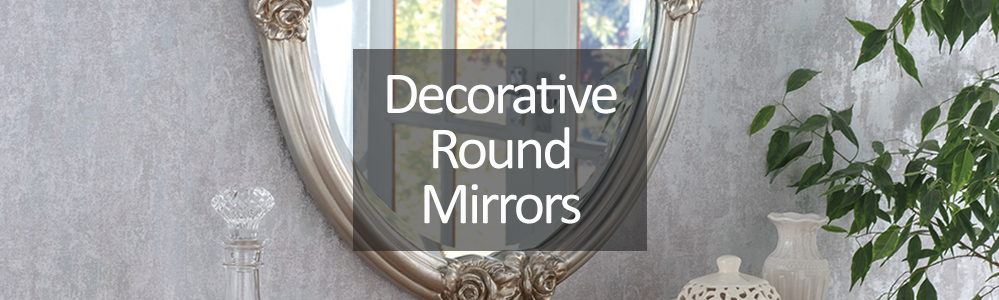Decorative Round and Oval Mirrors