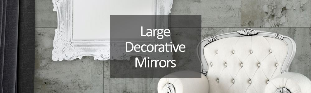 Large Decorative Mirrors