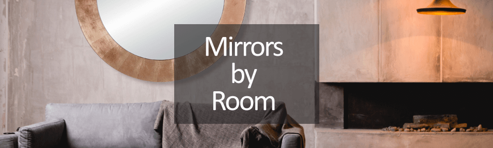shop for mirrors by room - mirrors for the home