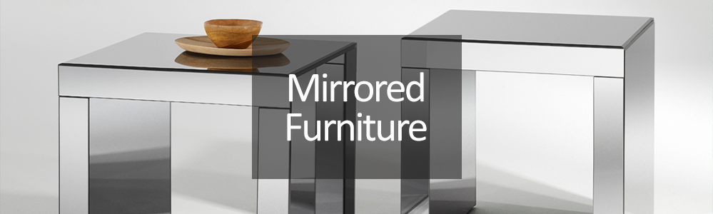 Mirrored Glass Furniture