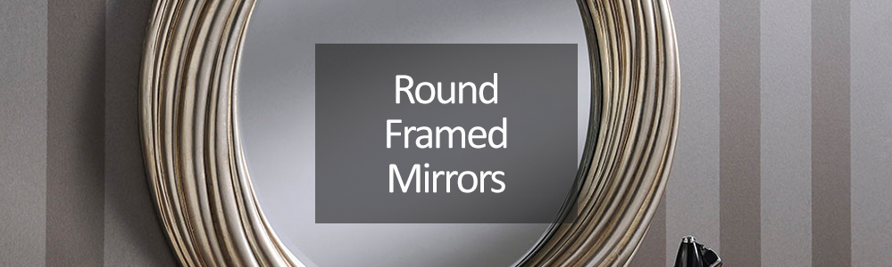 Framed Round and Oval Mirrors