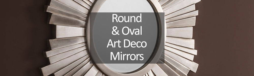 Round and Oval Art Deco Mirrors