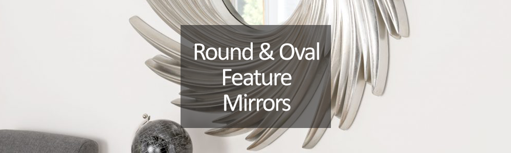 Round and Oval Feature Mirrors
