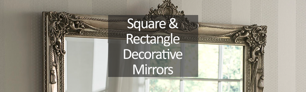 Square and Rectangle Decorative Mirrors